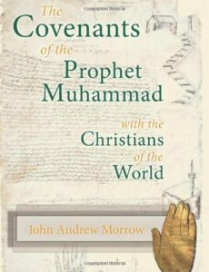 "Review: ""The Covenants of the Prophet Muhammad with the Christians of the World"""