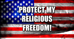 What About My Religious Liberties?
