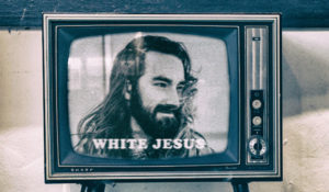 For the Literal Love of Christ, Stop Making Jesus White